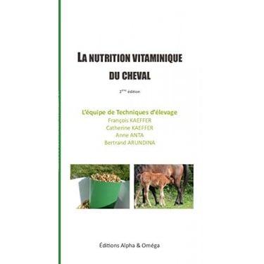 La nutrition vitaminique du cheval